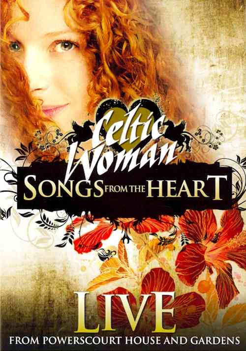 SONGS FROM THE HEART BY CELTIC WOMAN (DVD)