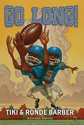 Go Long! By Barber, Tiki/ Barber, Ronde/ Mantell, Paul